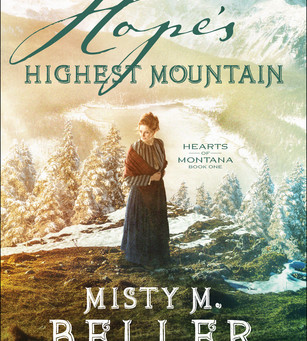 Book Review: Hope's Highest Mountain by Misty M. Beller