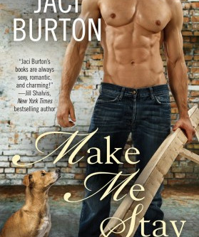 Book Review: Make Me Stay by Jaci Burton