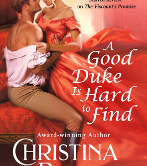 Book Review: A Good Duke is Hard to Find by Christina Britton