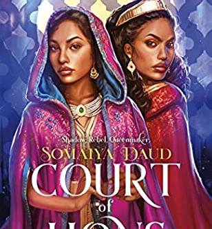 Book Review: Court of Lions by Somaiya Daud