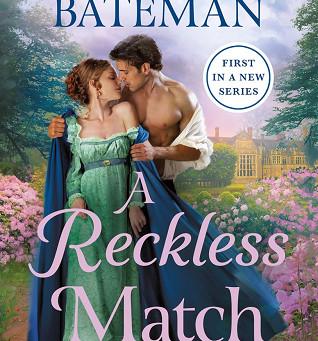 Book Review: A Reckless Match by Kate Bateman