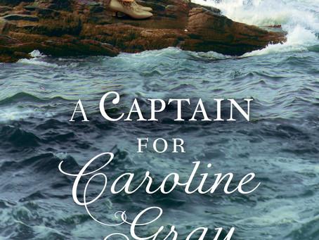 Blog Tour: A Captain for Caroline Gray by Julie Wright