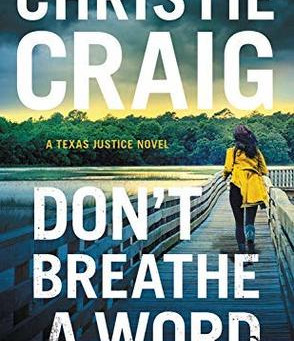 Book Review: Don't Breathe a Word by Christie Craig