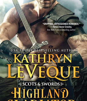 Book Review: Highland Gladiator by Kathryn Le Veque