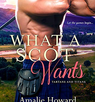 Book Review: What A Scot Wants by Amalie Howard and Angie Morgan
