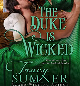 Book Review: The Duke Is Wicked by Tracy Sumner