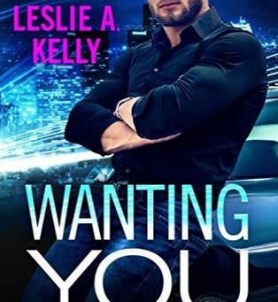 Book Review: Wanting You by Leslie A. Kelly