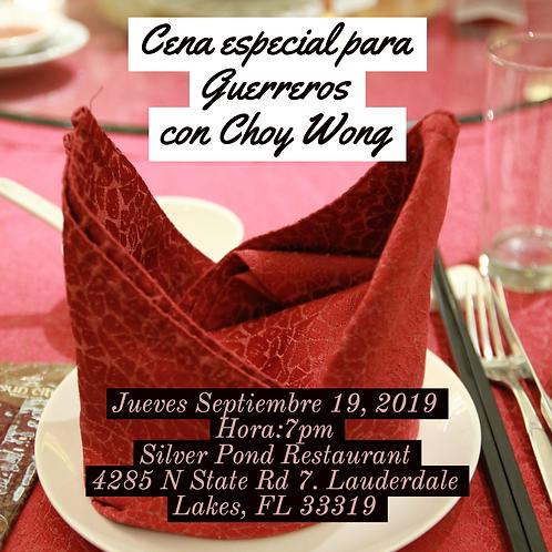Cena especial para Guerreros con Choy Wong