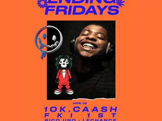 40oz & Good Gas Present: 10k.Caash and FKi 1st @ Fortune Sound Club (4.5.19 @ 10:30PM)