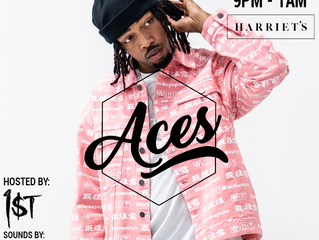 ACES: Harriet's Hosted by FKi 1st