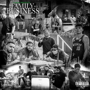 "LAtinos Present: ""Family Business Pt. 1"""