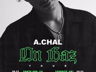 "A.Chal Taps FKi 1st and A$AP Nast for ""On Gaz"" Tour"