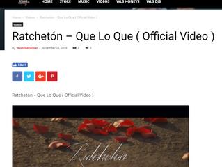 "WorldLatinStar Premieres Ratchetón's New Music Video ""Que Lo Que"""