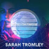 World Vibe Festival Presents: Sarah Tromley