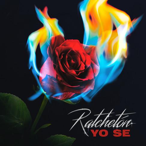 Ratchetón - Yo Se