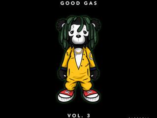 """FKI 1st & Mad Decent Present """"Good Gas Vol. 3"""""""