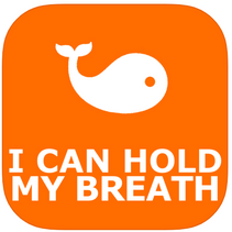 I Can Hold My Breath