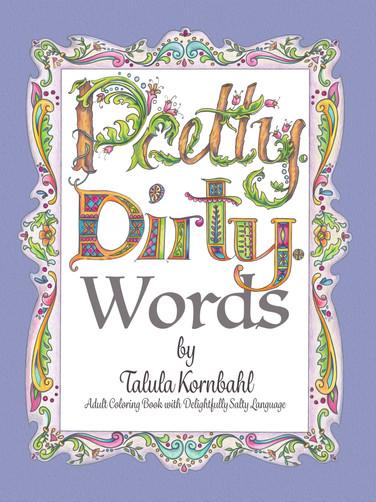 Pretty Dirty Words