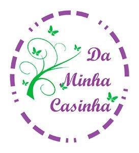 DA MINHA CASINHA