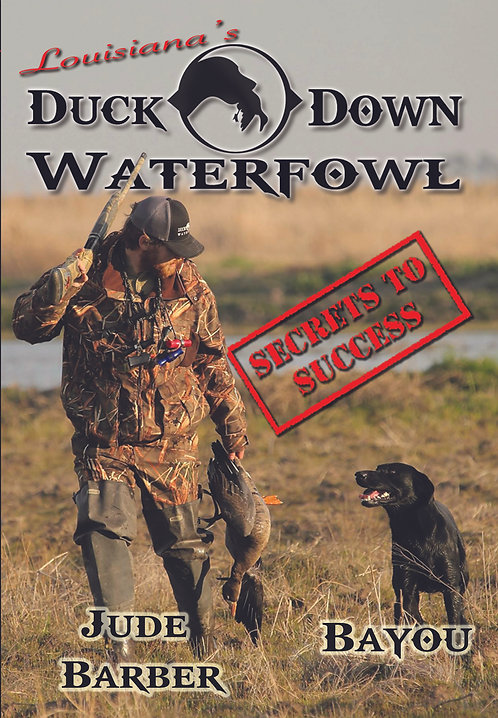 "Duck Down Waterfowl ""Secrets To Success"" DVD"