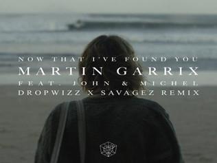 HIT NÚMERO 1: Martin Garrix Ft. John • Michel - Now That  I Have Found You' . Del 16 al 23 de No