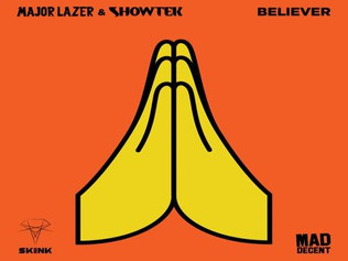 HIT NÚMERO 1: Major Lazer & Showtek - Believer.Del 23 al 31 de Octubre 2017.