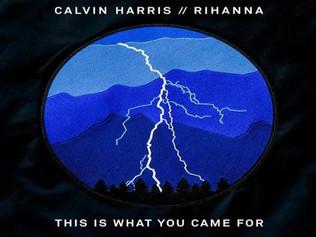 HIT NÚMERO 1: Calvin Harris Ft.Rihanna - This Is What You Came For. Del 22 al 28 de Febrero 2017.