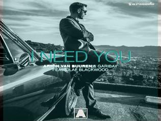 HIT NÚMERO 1: Armin Van Buuren • Garibay Ft.Olaf Blackwood - I Need You. Del 1 Al 8 De Octubre 2017.
