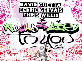 HIT NÚMERO 1: David Guetta – Would I Lie To You. Del 10 al 16 de Julio 2017.