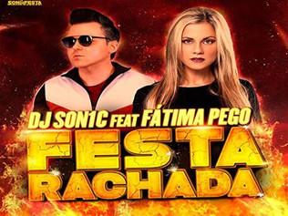 HIT NÚMERO 1: Dj Son1c Feat. Fátima Pego - Festa Rachada. (SonDeFesta Records). Del 13 Al 20 De Ener