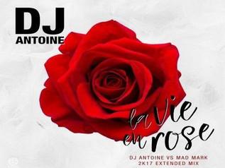 HIT NÚMERO 1:  Dj Antoine - La Vie En Rose. Del 1 al 11 de Febrero 2018.