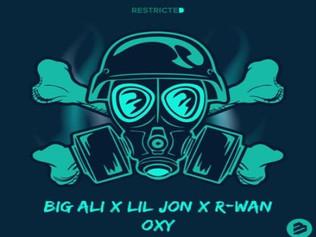 HIT NÚMERO 1: Big Ali & Lil Jon & R Wan - Oxy . Del 17 Al 23 De Febrero 2020.