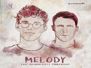 HIT NÚMERO 1: Lost Frequencies Ft.James Blunt - Melody . Del 3  al 9 de Diciembre 2018.