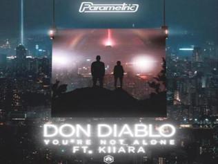 HIT NÚMERO 1: Don Diablo Ft.Kiiara - You Are Not Alone. Del 19  Al 25 De Agosto 2019.