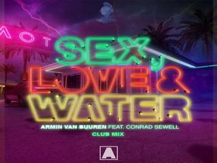 HIT NÚMERO 1: Armin Van Buuren Ft.Conrad Sewell - Sex, Love & Water.Del 8 al 14 de Octubre 2018.