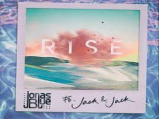 HIT NÚMERO 1: Jonas Blue Featuring Jack Jack – Rise . Del 24 al 31 de Diciembre 2018.