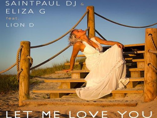 HIT NÚMERO 1: Eliza G & SaintPaul Dj Ft.Lion D - Let Me Love You. Del 1 al 10 de Junio 2018.