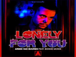 HIT NÚMERO 1: Armin Van Buuren Ft.Bonnie Mckee - Lonely For You. Del 11  Al 17 De Noviembre 2019.