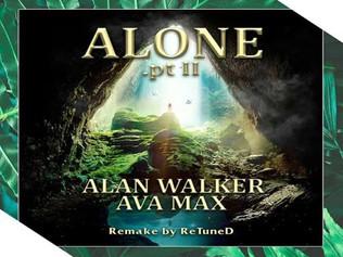 "HITNÚMERO 1: Alan Walker & Ava Max - Alone, Pt. II."" ¿Un Track o Una Secuela? ""."