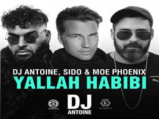 HIT NÚMERO 1: Dj Antoine & Sido & Moe Phoenix - Yallah Habibi. Del 11 Al 17 De Marzo 2019.