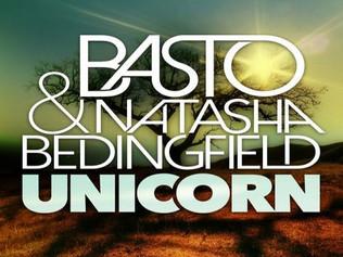 HIT NÚMERO 1: Basto & Natasha Bedingfield - Unicorn. Del 10 al 16 de Octubre 2016.