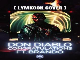 """HITNÚMERO 1: Don Diablo Ft. Brando - Congratulations. """" Un Track Como Forma De Vida  """""""