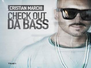 HIT NÚMERO 1: Cristian Marchi - Check Out Da Bass. Del 15 al 22 de Diciembre 2017.