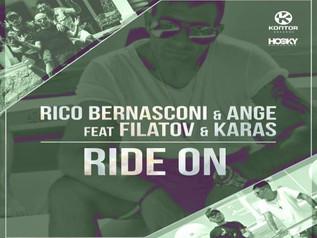 HIT NÚMERO 1: Rico Bernasconi & Ange Feat Filatov & Karas – Ride On. Del 17 al 23 de Julio 2