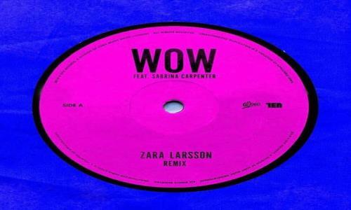 """HIT NÚMERO 1: Zara Larsson Ft.Sabrina Carpenter - WOW. """" Que Pareja De Lo +"""" (Del 12 Al 18 Julio 21)"""
