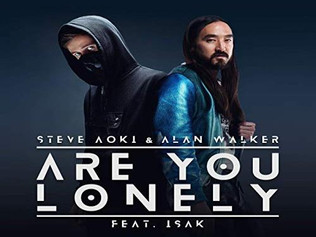 HIT NÚMERO 1: Steve Aoki & Alan Walker Feat. Isák - Are You Lonely. Del 18  Al 24 De Noviembre 2