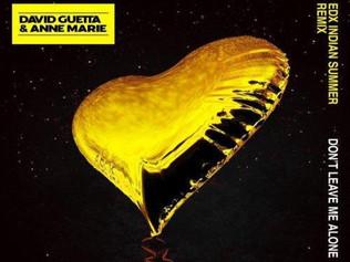 HIT NÚMERO 1: David Guetta Feat. Anne Marie - Don't Leave Me Alone. Del 25 De Febrero Al 3 De Ma