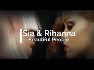 HIT NÚMERO 1: Sia Ft.Rihanna - Beautiful People. Del 24 al 30 de Abril 2017.