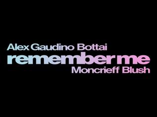 """Nº1: Alex Gaudino x Bottai - RememberMe.""""¿Homenaje A Robert Miles?""""  (Del 21 Al 31,Diciembre 2020)."""