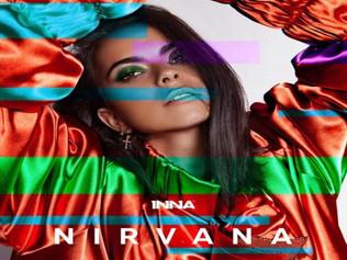 HIT NÚMERO 1: Inna – Nirvana .Del 16 al 24 de Julio 2018.